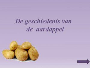 De geschiedenis van de aardappel Gebruikte symbolen Ga