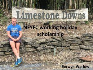 NFYFC working holiday scholarship Berwyn Warlow Interviews Held