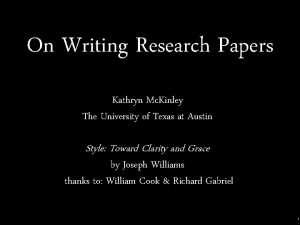 On Writing Research Papers Kathryn Mc Kinley The