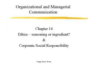 Organizational and Managerial Communication Chapter 14 Ethics seasoning