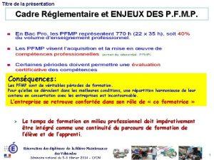 Titre de la prsentation Cadre Rglementaire et ENJEUX