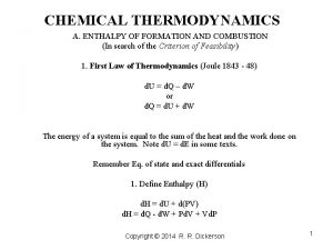 CHEMICAL THERMODYNAMICS A ENTHALPY OF FORMATION AND COMBUSTION
