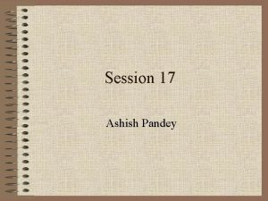 Session 17 Ashish Pandey Earnings Quality Earnings Quality