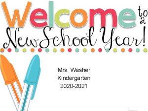 Mrs Washer Kindergarten 2020 2021 Classroom Expectations Kindergarten