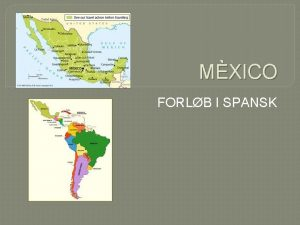 MXICO FORLB I SPANSK La bandera Mexicana MXICO