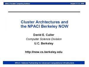 NPACI Parallel Computing Institute August 17 21 1998