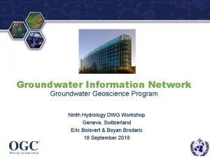 Groundwater Information Network Groundwater Geoscience Program Ninth Hydrology