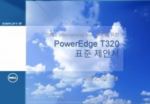 DELL International Inc Power Edge T 320 2012