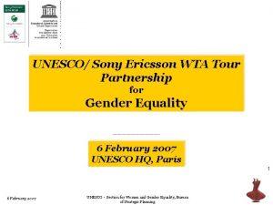 UNESCO Sony Ericsson WTA Tour UNESCO Sony Ericsson