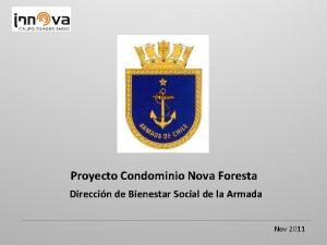 Proyecto Condominio Nova Foresta Direccin de Bienestar Social