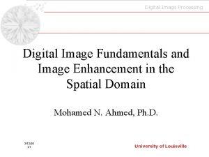 Digital Image Processing Digital Image Fundamentals and Image