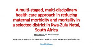 A multistaged multidisciplinary health care approach in reducing