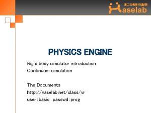 aselab PHYSICS ENGINE Rigid body simulator introduction Continuum
