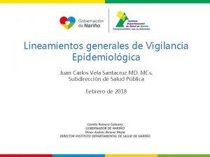 Lineamientos generales de Vigilancia Epidemiolgica Juan Carlos Vela