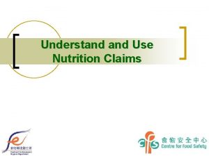 Understand Use Nutrition Claims Control of Nutrition Claims