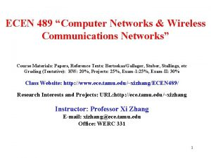 ECEN 489 Computer Networks Wireless Communications Networks Course