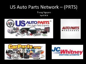 US Auto Parts Network PRTS Trung Nguyen April