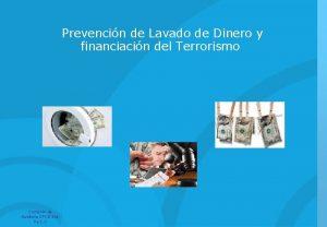 Prevencin de Lavado de Dinero y financiacin del