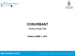 CONURBANT Padova Study Visit Padova JUNE 1 ST