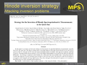Hinode inversion strategy Attacking inversion problems A Lagg