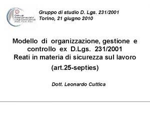Gruppo di studio D Lgs 2312001 Torino 21