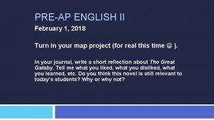 PREAP ENGLISH II February 1 2018 Turn in