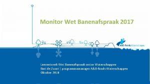 Monitor Wet Banenafspraak 2017 Leernetwerk Wet Banenafspraak sector