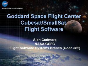 National Aeronautics and Space Administration Goddard Space Flight