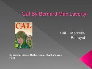 Cal By Bernard Mac Laverty Cal Marcella Betrayal
