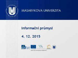 Informan prmysl 4 12 2015 Definice TDKIV Informan