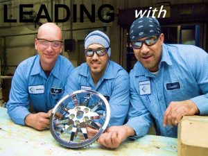 LEADING with We Are Lincoln Industries Lincoln Industries