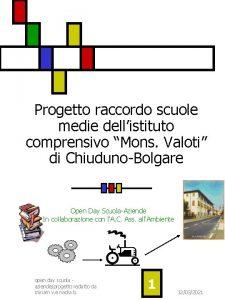 Progetto raccordo scuole medie dellistituto comprensivo Mons Valoti