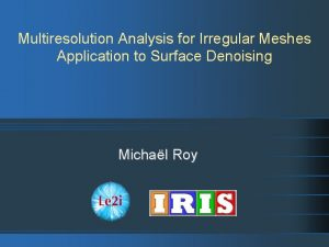 Multiresolution Analysis for Irregular Meshes Application to Surface