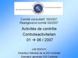 Comit consultatif 092007 Raadgevend comit 092007 Activits de