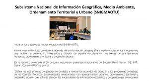 Subsistema Nacional de Informacin Geogrfica Medio Ambiente Ordenamiento