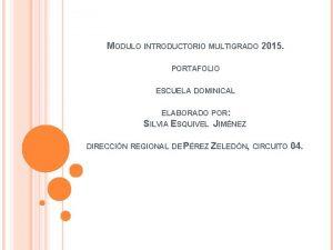 MODULO INTRODUCTORIO MULTIGRADO 2015 PORTAFOLIO ESCUELA DOMINICAL ELABORADO