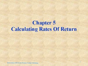 Chapter 5 Calculating Rates Of Return 31220211999 SouthWestern