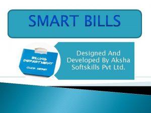 Designed And Developed By Aksha Softskills Pvt Ltd
