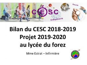 Bilan du CESC 2018 2019 Projet 2019 2020