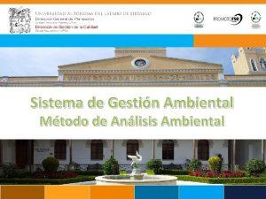 Sistema de Gestin Ambiental Mtodo de Anlisis Ambiental