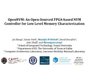 Open NVM An OpenSourced FPGAbased NVM Controller for