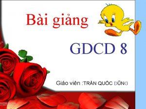Bi ging GDCD 8 Gio vin TRN QUC