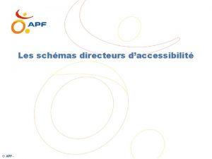 Les schmas directeurs daccessibilit APF Les schmas directeurs
