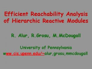 Efficient Reachability Analysis of Hierarchic Reactive Modules R