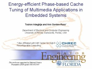 Energyefficient Phasebased Cache Tuning of Multimedia Applications in