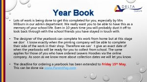 Year Book Lots of work is being done