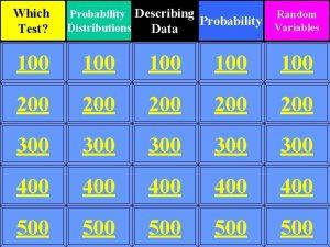 Which Test Probability Describing Probability Distributions Data Random