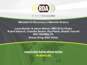 Metadata for Discovery in Materials Science Laura Bartolo