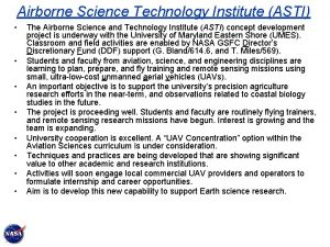 Airborne Science Technology Institute ASTI The Airborne Science