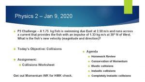 Physics 2 Jan 9 2020 P 3 Challenge